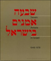 Seven Artists in Israel 1948 - 1978