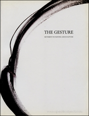 The Gesture : Movement in Painting and Sculpture