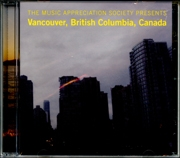 The Music Appreciation Society Presents : Vancouver, British Columbia, Canada