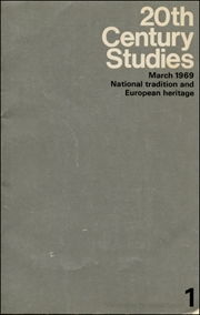 20th Century Studies : March 1969, National traditional and European heritage