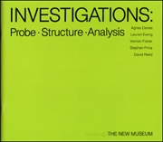 Investigations : Probe, Structure, Analysis