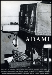 Adami : Constructive Destruction / Adami : La Distruzione Costruttiva / Adami : La Destruction Constructive