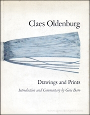 Claes Oldenburg : Drawings and Prints