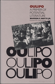 Oulipo : A Primer of Potential Literature