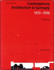 Contemporary Architecture in Germany, 1970 - 1996 : 50 Buildings
