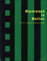 Mackintosh to Mollino : Fifty Years of Chair Design