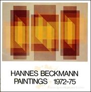 Hannes Beckmann : Paintings 1972 - 75