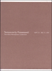 Temporarily Possessed : The Semi-Permanent Collection
