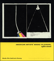 American Artists' Books in Europe, 1960 - 2000