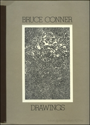 Bruce Conner : Drawings 1955 - 1972