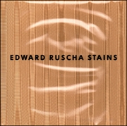 Edward Ruscha : Stains, 1971 to 1975