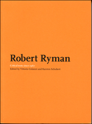 Robert Ryman : Critical Texts Since 1967