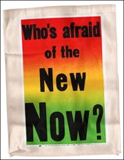 Who's Afraid of the New Now?