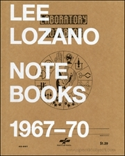 Lee Lozano : Notebooks 1967 - 70