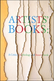 Artists' Books : A Critical Anthology and Sourcebook