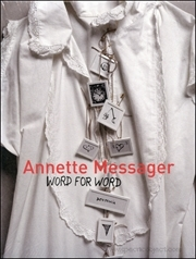 Annette Messager : Word for Word