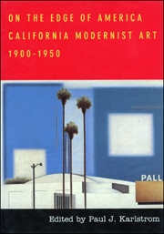 On the Edge of America : California Modernist Art, 1900 - 1950