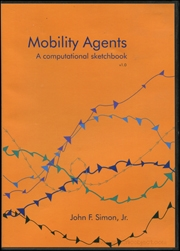 Mobility Agents : A Computational Sketchbook