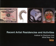 Recent Artist Residencies and Activities