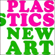 Plastics and New Art
