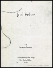 Joel Fisher / Text : With Forty-One Footnotes