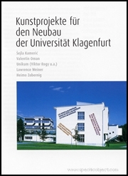 Kunstprojekte für den Neubau der Universität Klagenfurt / Art Projects for the New Building at the University of Klagenfurt