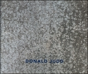 Donald Judd : Early Fabricated Works