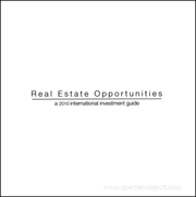Real Estate Opportunities : A 2010 International Investment Guide