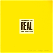 The Art of the Real : USA 1948 - 1968