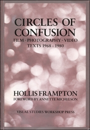 Circles of Confusion : Film Photography Video Texts 1968 - 1980