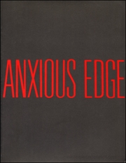 Eight Artist : The Anxious Edge
