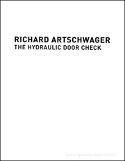 Richard Artschwager : The Hydraulic Door Check