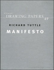 Richard Tuttle : Manifesto
