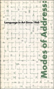 Modes of Address : Language in Art Since 1960