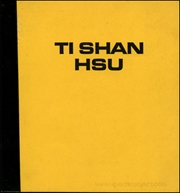 Ti Shan Hsu : New Geometries, Conscious Objects, and Other Matter