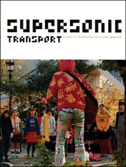 Supersonic Transport : A Survey of Independent Pop Culture Magazines