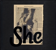 SHE : Works by Wallace Berman & Richard Prince