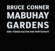 Bruce Conner : Mabuhay Gardens, Nineteen Seventy Eight