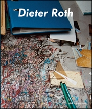 Dieter Roth, Björn Roth : Work Tables and Tischmatten