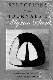Selections from the Journals of Myron Stout