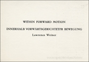 Within Forward Motion / Lawrence Weiner