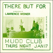 There But For : A Structure of Lawrence Weiner [Mudd Club}