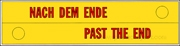 Nach dem Ende / Past the End [Bumper Sticker]