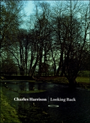 Charles Harrison : Looking Back