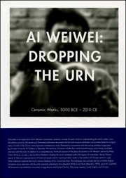 Ai Weiwei : Dropping the Urn, Ceramic Works, 5000 BCE - 2010 CE