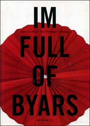 I'm Full of Byars : James Lee Byars - Eine Hommage / A Homage