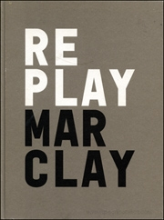 Christian Marclay : Replay