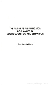 The Artist as an Instigator of Changes in Social Cognition and Behavior