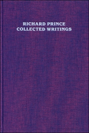 Richard Prince : Collected Writings