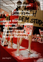 Thomas Hirschhorn : Establishing a Critical Corpus